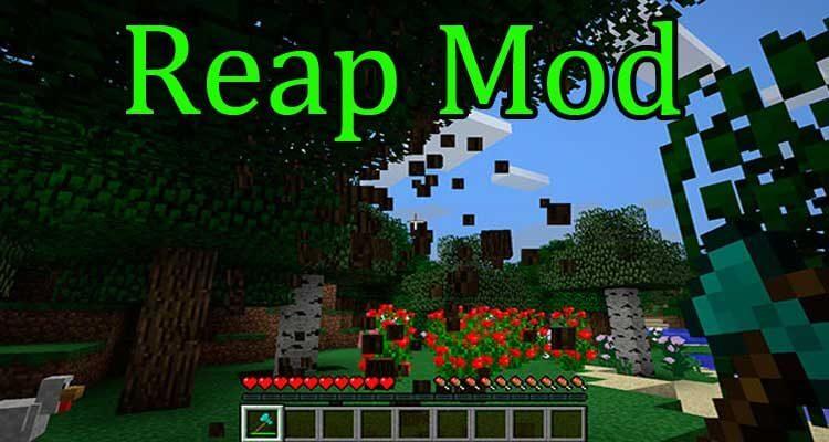 Reap Mod 1.14.4/1.12.2 – Auto Tree Mining, Auto Farming