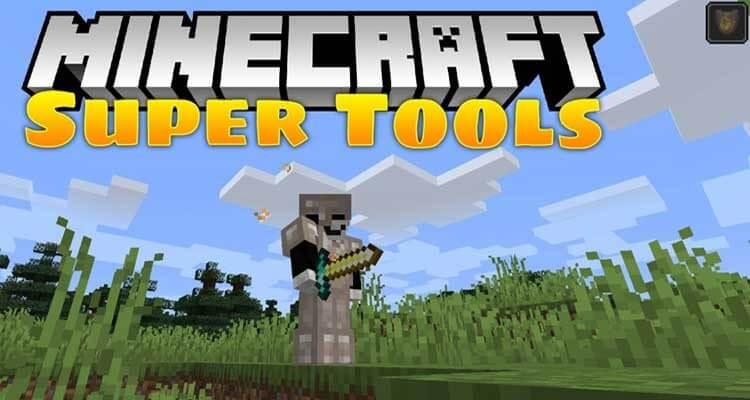 Super Tools Mod 1.16.1/1.15.2/1.14.4