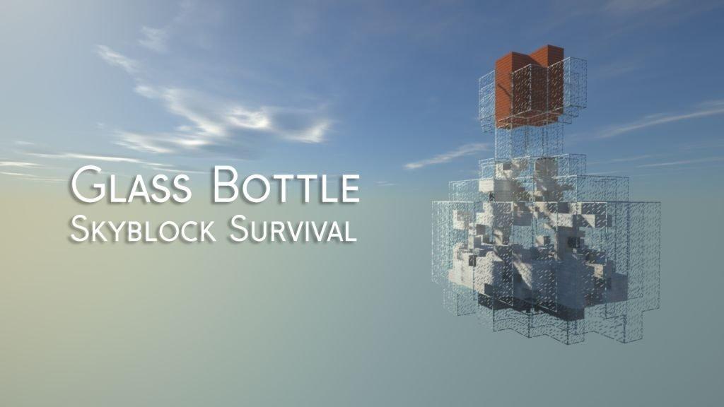 Glass Bottle Skyblock Survival Map 1.13.2