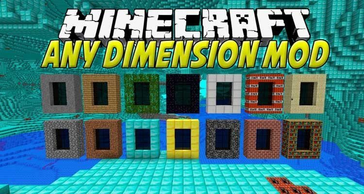 Any Dimension Mod 1.12.2/1.7.10 – Dimensions Made Out Of Any Material