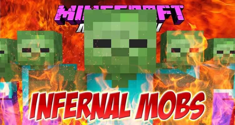 Infernal Mobs Mod 1.14.4/1.12.2