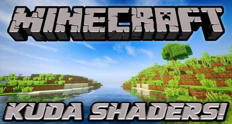 KUDA Shaders Mod 1.14.4/1.12.2 – The Whole Look in Minecraft