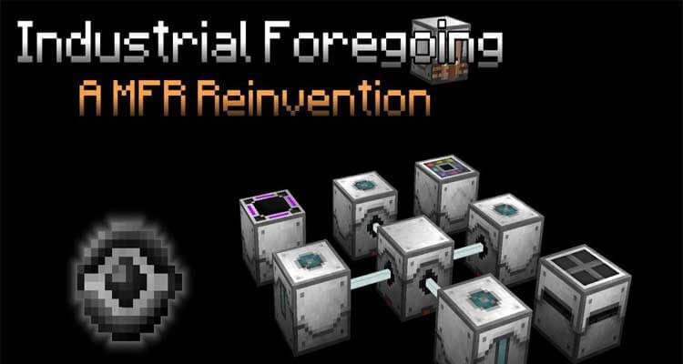 Industrial Foregoing Mod 1.16.1/1.15.2/1.14.4