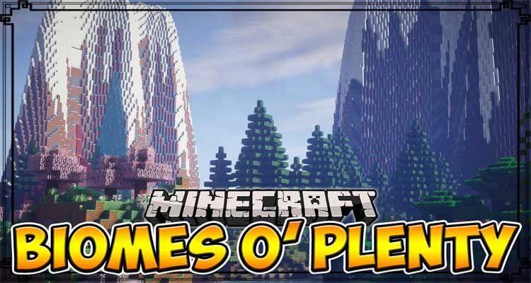 Biomes O' Plenty Mod 1.16.1/1.12.2/1.7.10
