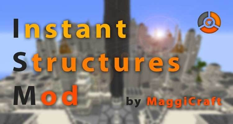 Instant Structures Mod 1.13.2/1.14.4 – Build a Minecraft World in Seconds