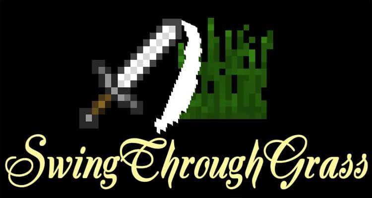 SwingThroughGrass Mod 1.16.1/1.15.2/1.12.2
