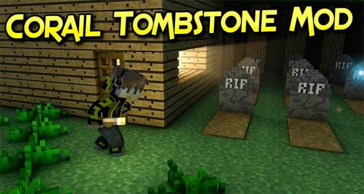 Corail Tombstone Mod 1.15.2/1.14.4/1.12.2