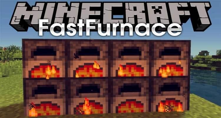 FastFurnace Mod 1.16.2/1.15.2/1.12.2