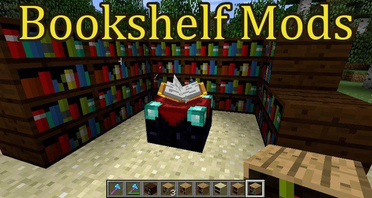 Bookshelf Mod 1.16.4/1.12.2/1.7.10