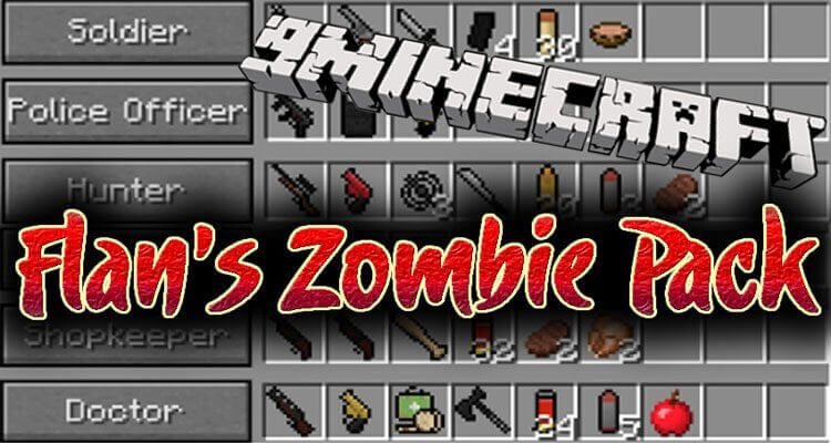 Flan's Zombie Pack Mod 1.12.2/1.7.10 – Zombie Gametype