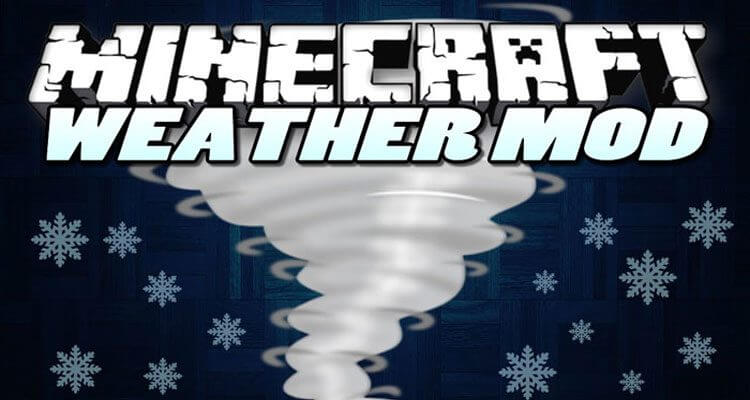 Weather Storms & Tornadoes Mod 1.12.2/1.10.2 – Add Massive Epic Weather