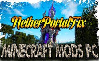 NetherPortalFix Mod 1.16.3/1.12.2/1.7.10