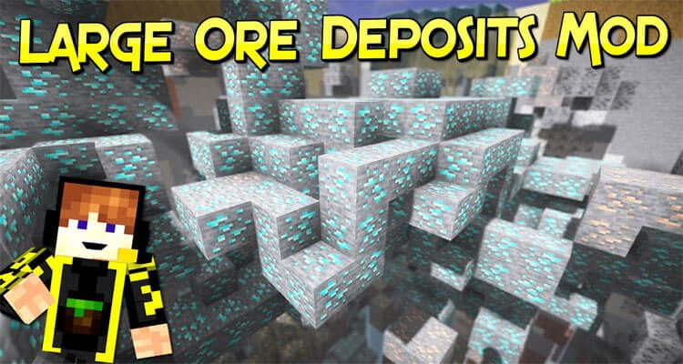 Large Ore Deposits Mod 1.16.1/1.15.2/1.12.2