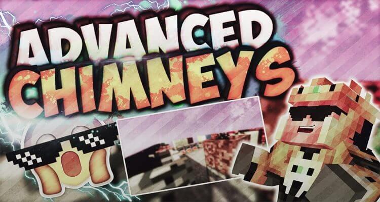Advanced Chimneys Mod 1.15.2/1.14.4/1.12.2