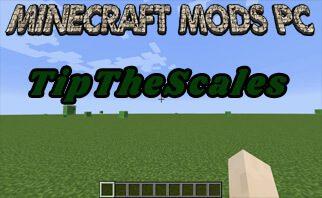 TipThe Scales Mod 1.16.3/1.12.2/1.7.10