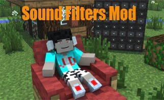 Sound Filters Mod 1.16.2/1.12.2/1.7.10
