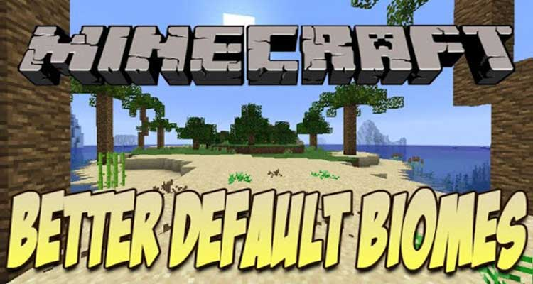 BetterDefaultBiomes