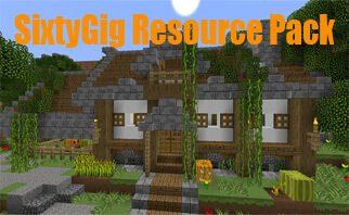 SixtyGig Resource Packs 1.7.4/1.6.2/1.5.2