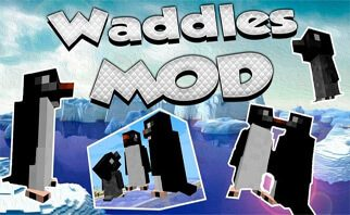 Waddles Mod 1.16.3/1.15.2/1.12.2