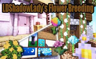 LDShadowLady's Flower Breeding Mod 1.15.2/1.14.4