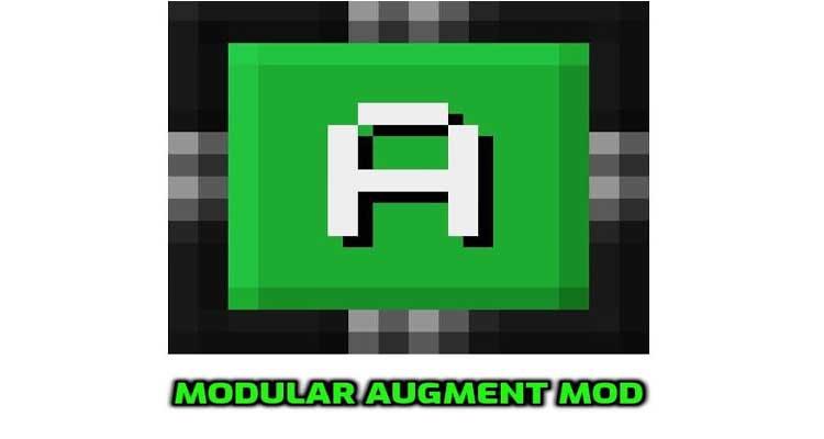 Modular Augment