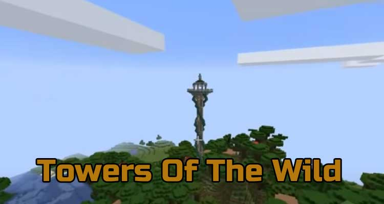 Towers Of The Wild