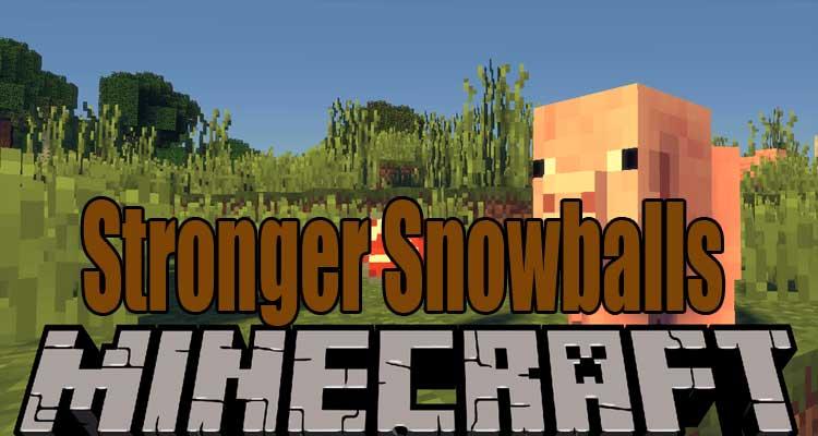 Stronger Snowballs
