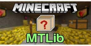 MTLib Mod 1.12.2/1.11.2/1.10.2