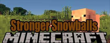 Stronger Snowballs Mod 1.16.1/1.15.2