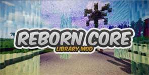 Reborn Core Mod 1.16.2/1.15.2/1.12.2