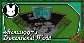 Aroma1997s Dimensional World Mod 1.12.2/1.10.2/1.7.10