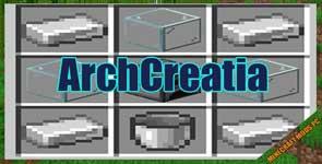 ArchCreatia Mod 1.16.1/1.15.2