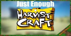 Just Enough HarvestCraft (JEHC) Mod 1.12.2/1.11.2/1.10.2