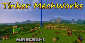 Tinkers' Mechworks Mod 1.16.5/1.15.2/1.7.10