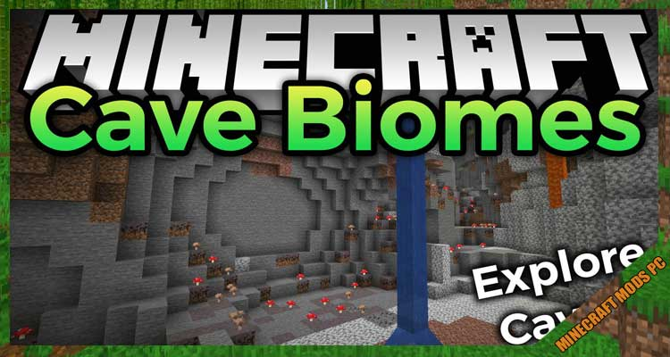 Cave Biomes