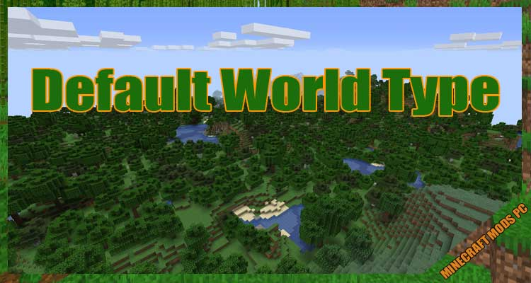Default World Type