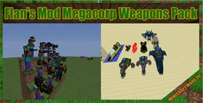 Flan's Mod Megacorp Weapons Pack Mod 1.12.2