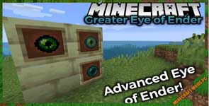 Greater Eye of Ender [FORGE] Mod 1.16.4/1.16.3/1.15.2