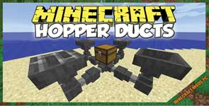 Hopper Ducts Mod 1.12.2/1.10.2/1.7.10