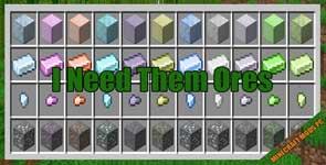 I Need Them Ores Mod 1.16.4/1.16.3/1.15.2