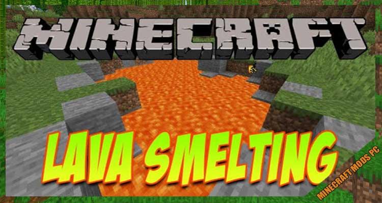 Lava Smelting
