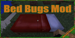 Bed Bugs Mod 1.12.2/1.11.2/1.10.2
