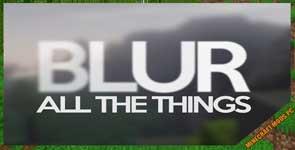 Blur Mod 1.15.2/1.12.2/1.10.2