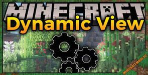 Dynamic View Mod 1.16.5/1.15.2/1.12.2