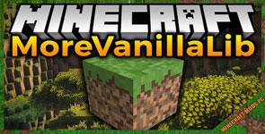 MoreVanillaLib Mod 1.16.5/1.16.4/1.15.2