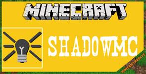 ShadowMC Mod 1.12.2/1.10.2/1.7.10