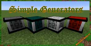 Simple Generators Mod 1.12.2/1.11.2/1.10.2