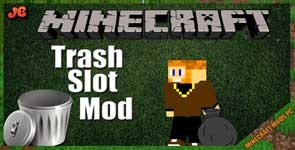 TrashSlot Mod 1.16.4/1.12.2/1.7.10
