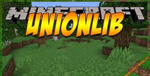UnionLib Mod 1.16.4/1.16.3/1.15.2