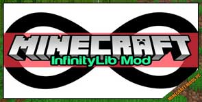 InfinityLib Mod 1.16.4/1.12.2/1.11.2